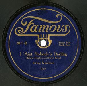 I ain't nobody's darling