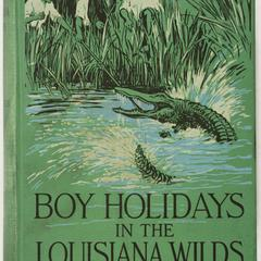 Boy holidays in the Louisiana wilds