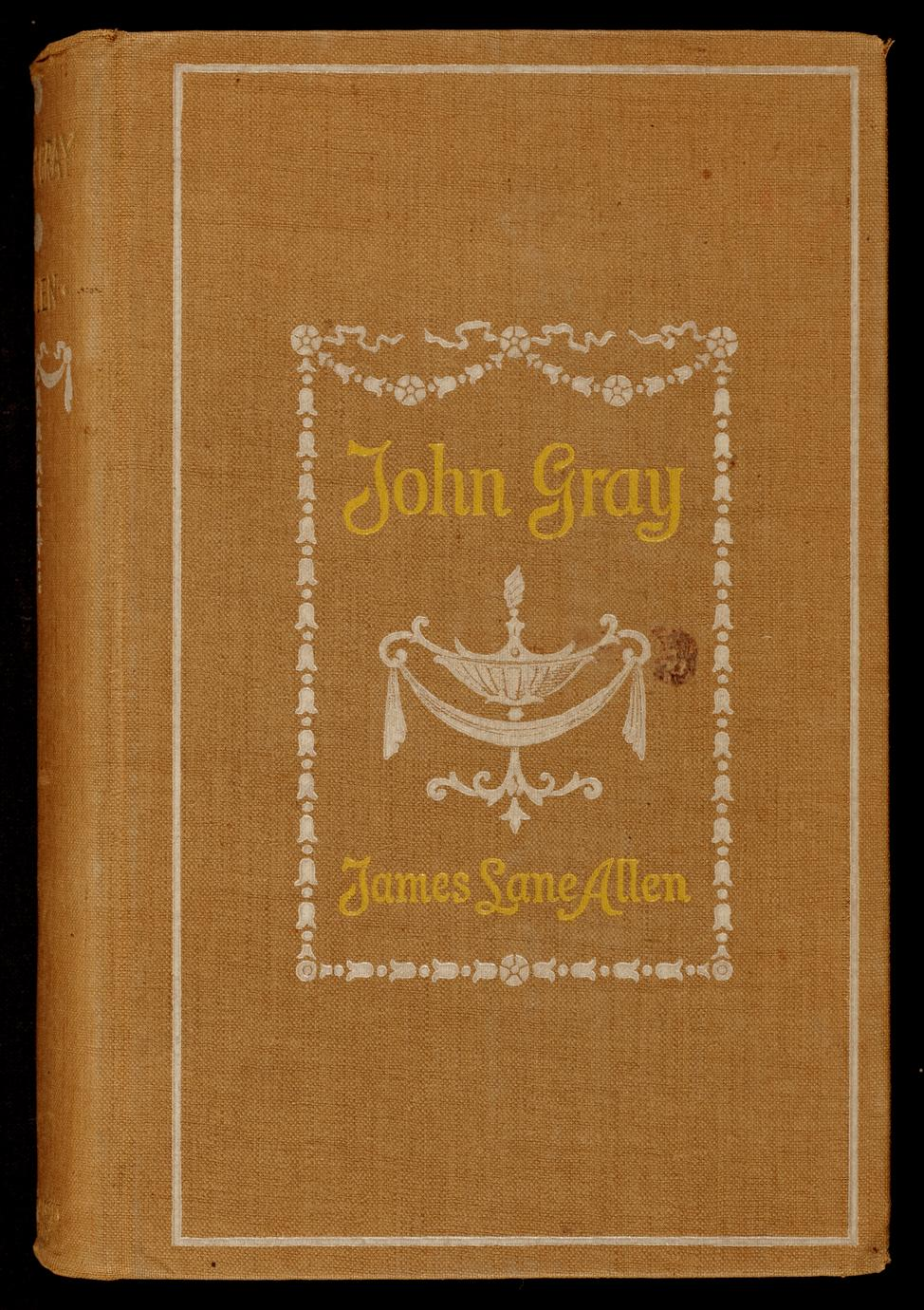 John Gray : a Kentucky tale of the olden time (1 of 3)