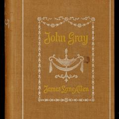 John Gray : a Kentucky tale of the olden time