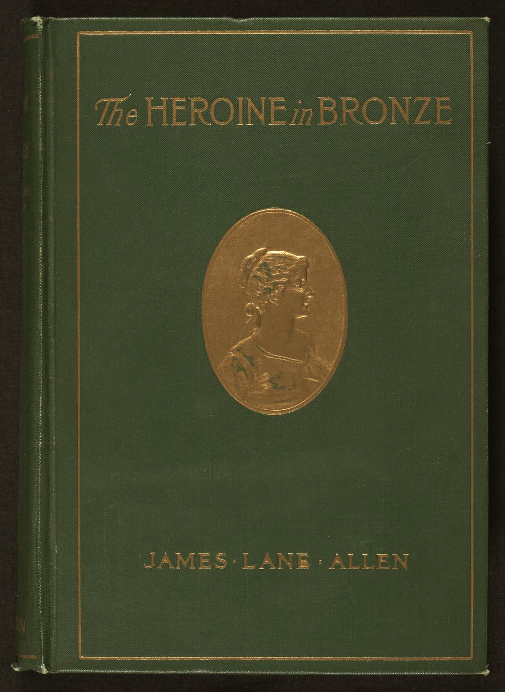 Heroine in bronze ; or, A portrait of a girl : a pastoral of the city (1 of 2)
