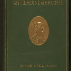 Heroine in bronze ; or, A portrait of a girl : a pastoral of the city