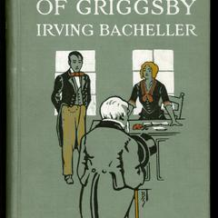The turning of Griggsby : being a story of keeping up with Dan'l Webster