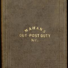 An elementary treatise on advanced-guard, out-post, and detachment service of troops, and the manner of posting and handling them in presence of an enemy.
