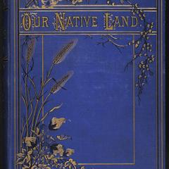 Our native land ; or, Glances at American scenery and places : with sketches of life and adventure