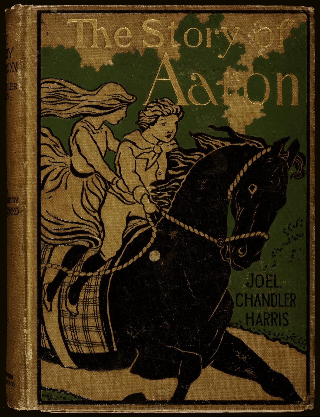 The story of Aaron (so named) : the son of Ben Ali ; told by his friends and acquaintances (1 of 3)