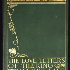 The love-letters of the king ; or, The life romantic