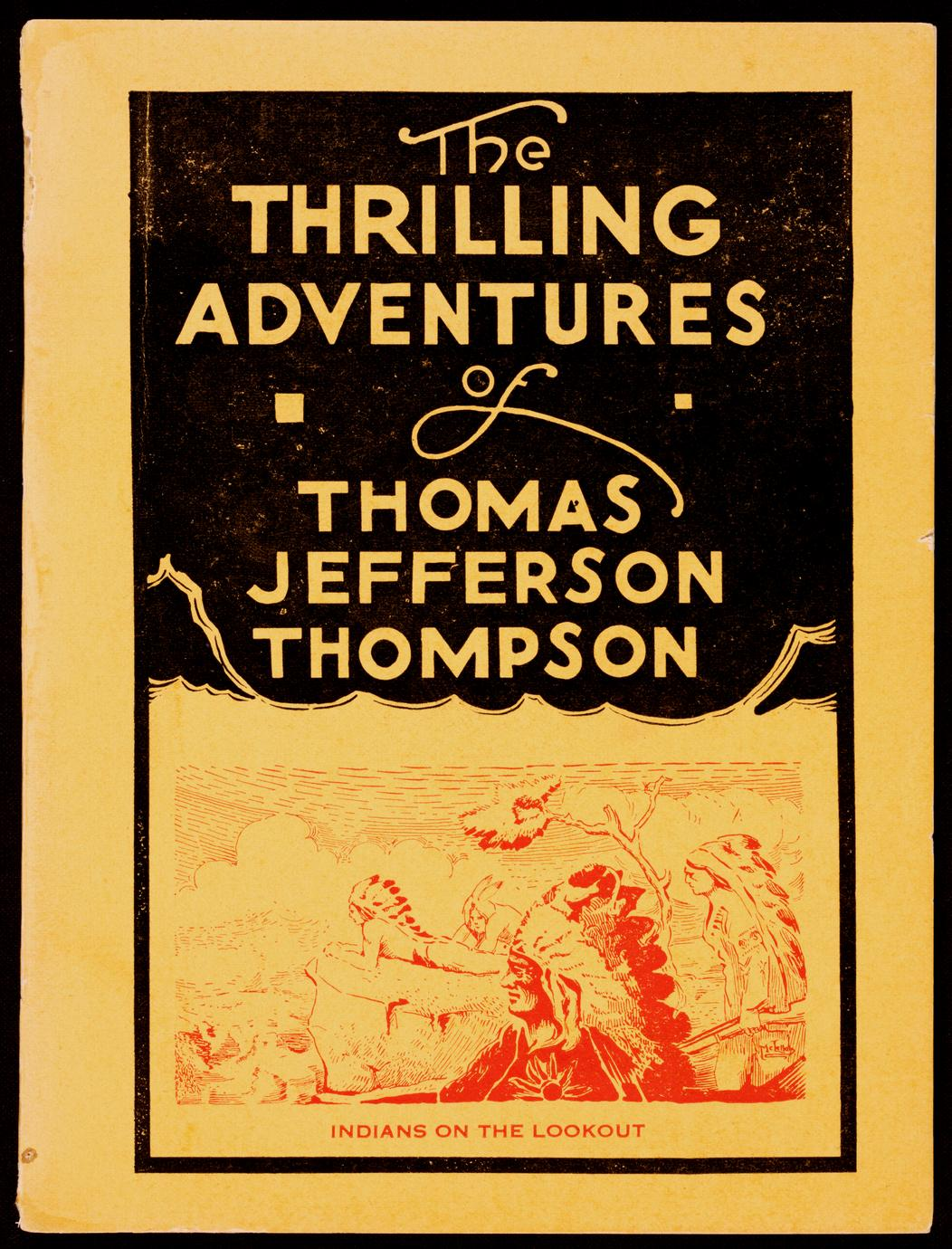 The thrilling adventures of Thomas Jefferson Thompson (1 of 3)
