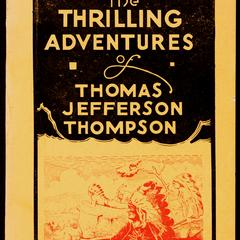 The thrilling adventures of Thomas Jefferson Thompson