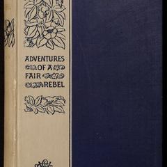 Adventures of a fair rebel