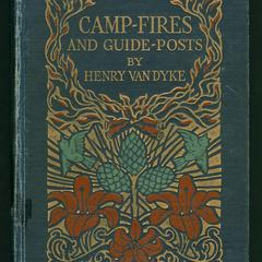 Camp-fires and guide-posts : a book of essays and excursions